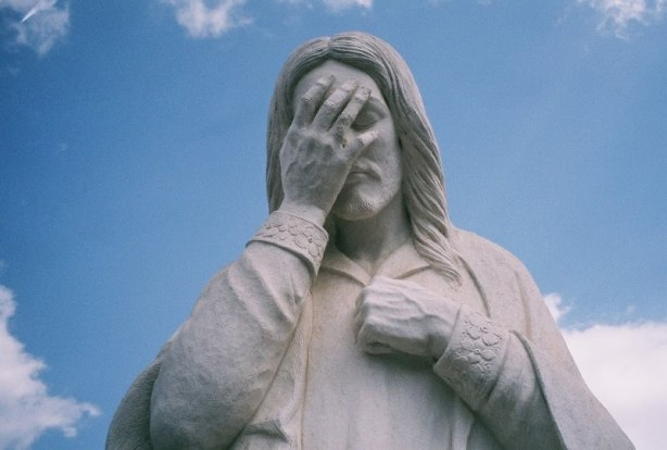 You know you've failed when Jesus has to facepalm.